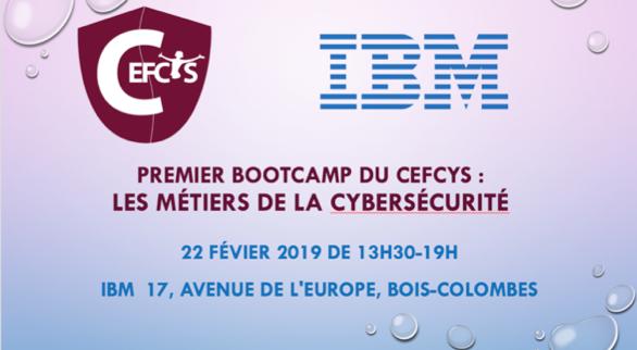 cefcys bootcamp ibm métiers cybersécurité 22 février 2019
